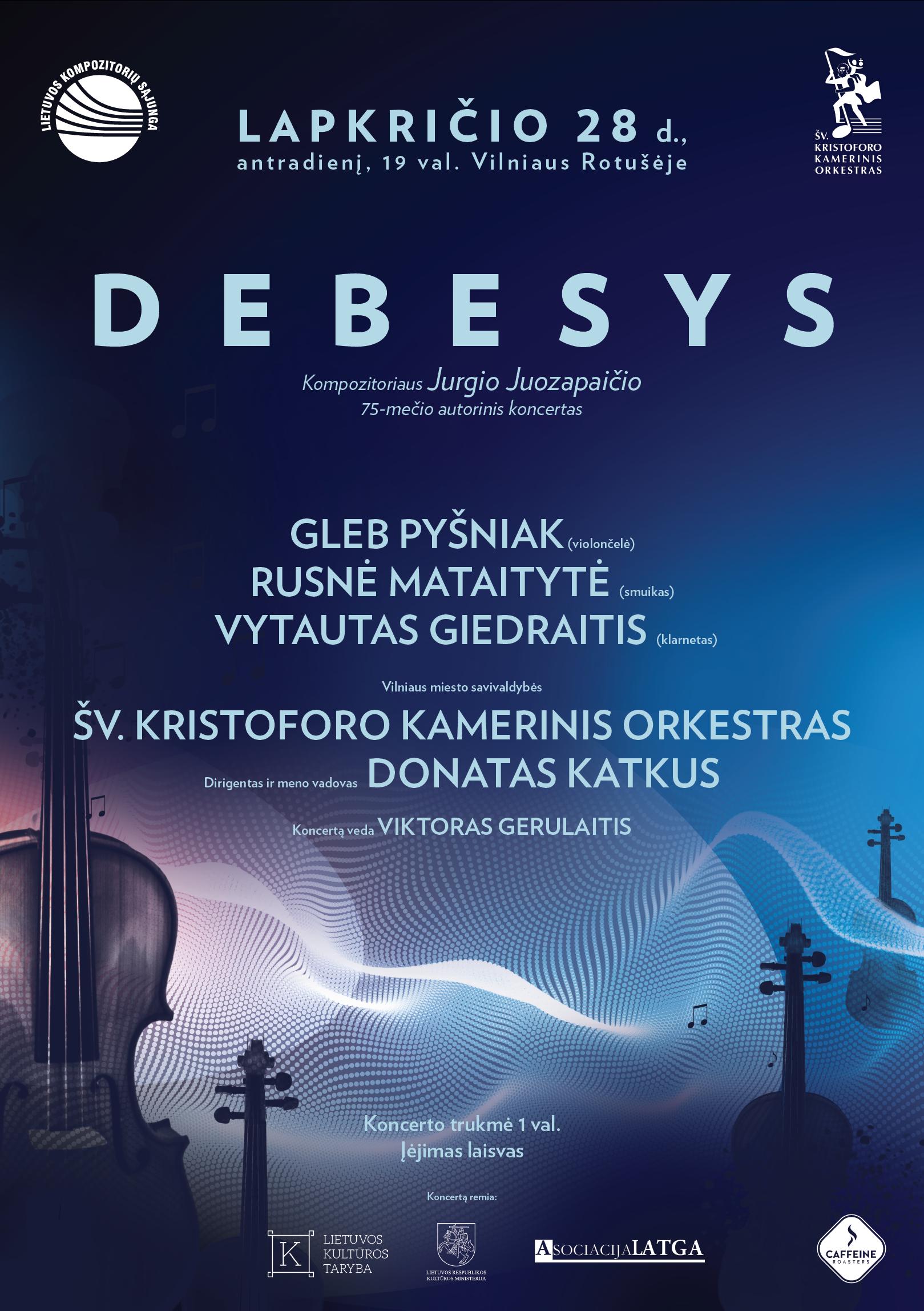 DEBESYS. Jurgio Juozapaičio autorinis koncertas