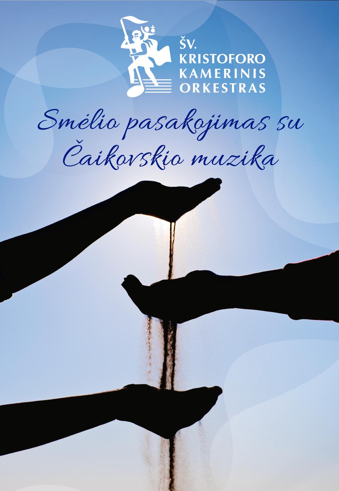 SMĖLIO PASAKOJIMAS SU ČAIKOVSKIO MUZIKA