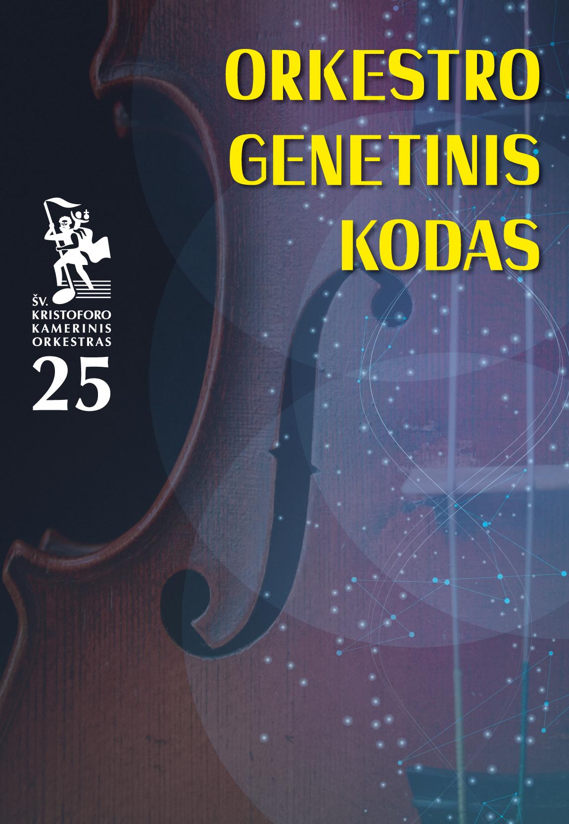 ORKESTRO GENETINIS KODAS