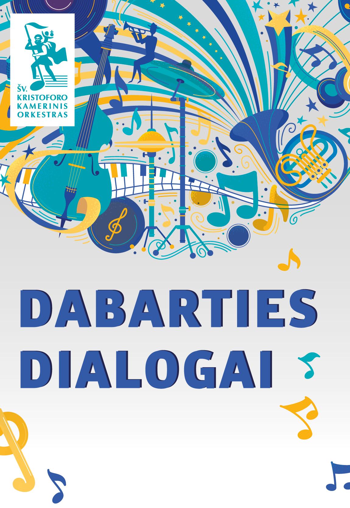 DABARTIES DIALOGAI