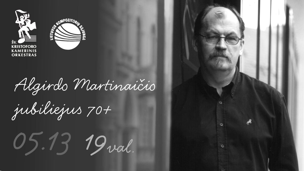 Algirdo Martinaičio Jubiliejus 70+